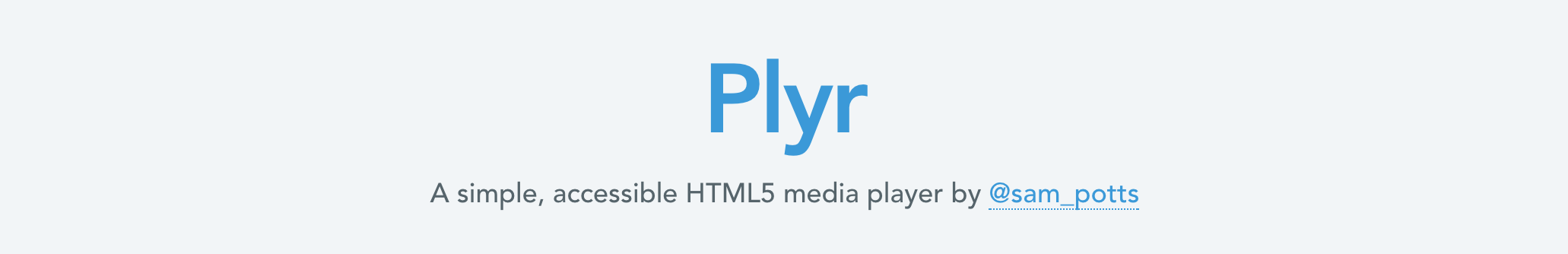 Player for website video and audio using Plyr - Reference JavaScript
